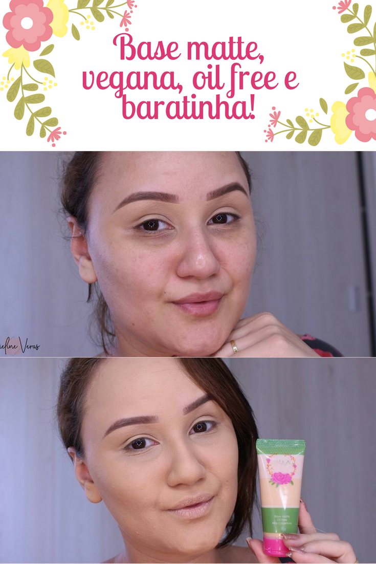 Resenha Base Matte e Vegana da Dalla Make Up