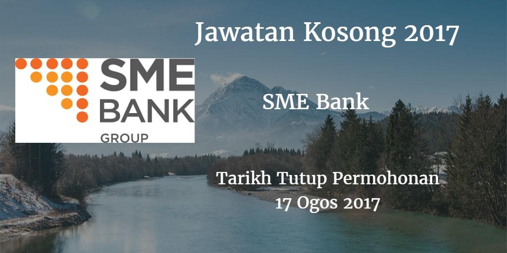 Jawatan Kosong SME Bank 17 Ogos 2017