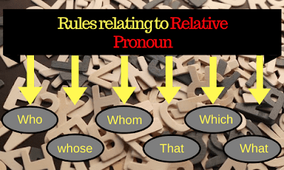 Rules Relating to Relative Pronoun