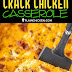 Low Carb | Low-Carb Crack Chicken Casserole