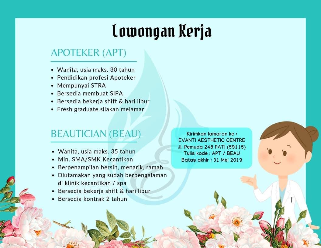 Informasi Lowongan Kerja Apoteker, Beautician di Evanti Aesthetic Center Pati