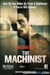 Gã Thợ Máy - The Machinist