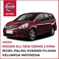 Nissan All New Grand Livina, Mobil Paling Nyaman Pilihan Keluarga Indonesia