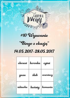 http://fabrykaweny.blogspot.com/2017/05/bingo-wyzwanie-majowe.html