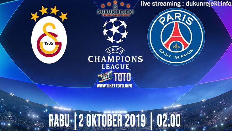 Prediksi UEFA Champions Galatasaray Vs PSG 2 Oktober 2019