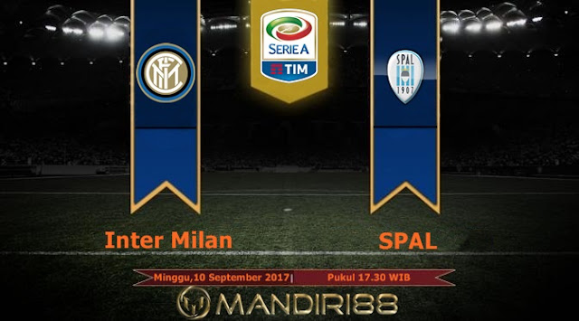 di Stadion Giuseppe Meazza pada tubruk pekan ketiga Serie A  Berita Terhangat Prediksi Bola : Inter Milan Vs SPAL , Minggu 10 September 2017 Pukul 17.30 WIB