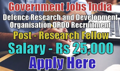 Defence Research and Development Organisation DRDO Recruitment 2019