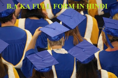 b.a ka full form in hindi