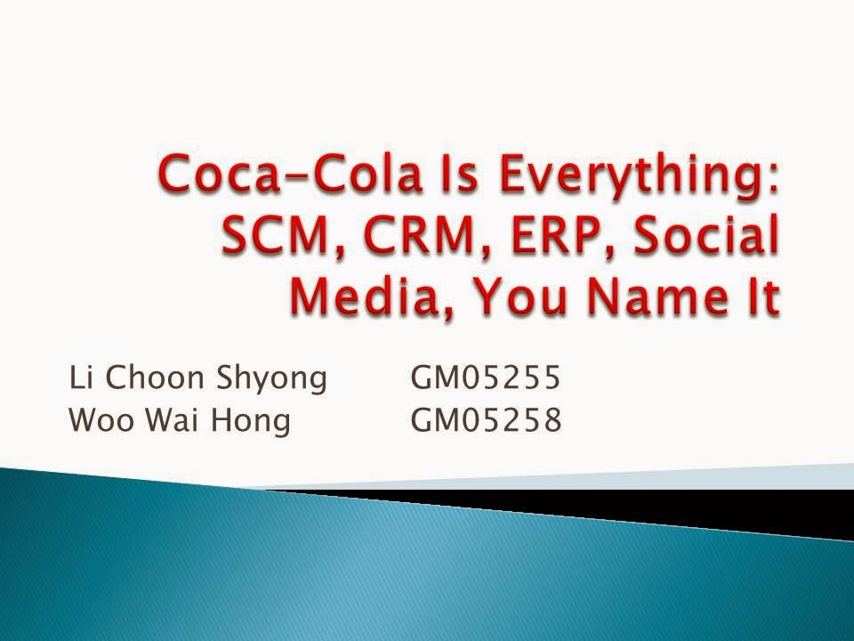 GSM5170 Management Information Strategy: Coca-cola Is Everything