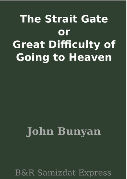 John Bunyan-The Strait Gate-