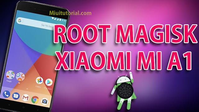 Sudah Adakah Cara Root untuk Xiaomi Mi A1 Android OREO? Ada Kok! Root nya Menggunakan Magisk