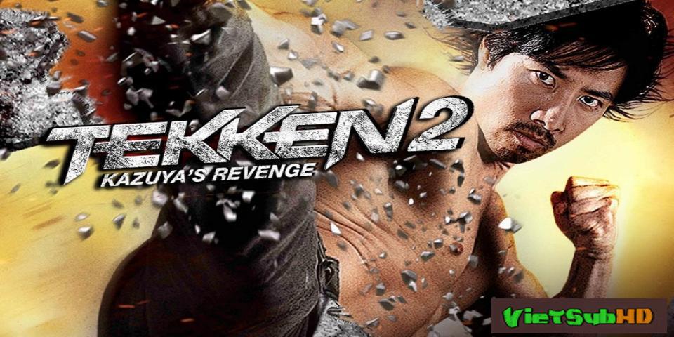 Phim Thiết Quyền 2: Sự Trả Thù Của Kazuya VietSub HD | Tekken 2: Kazuya's Revenge 2014
