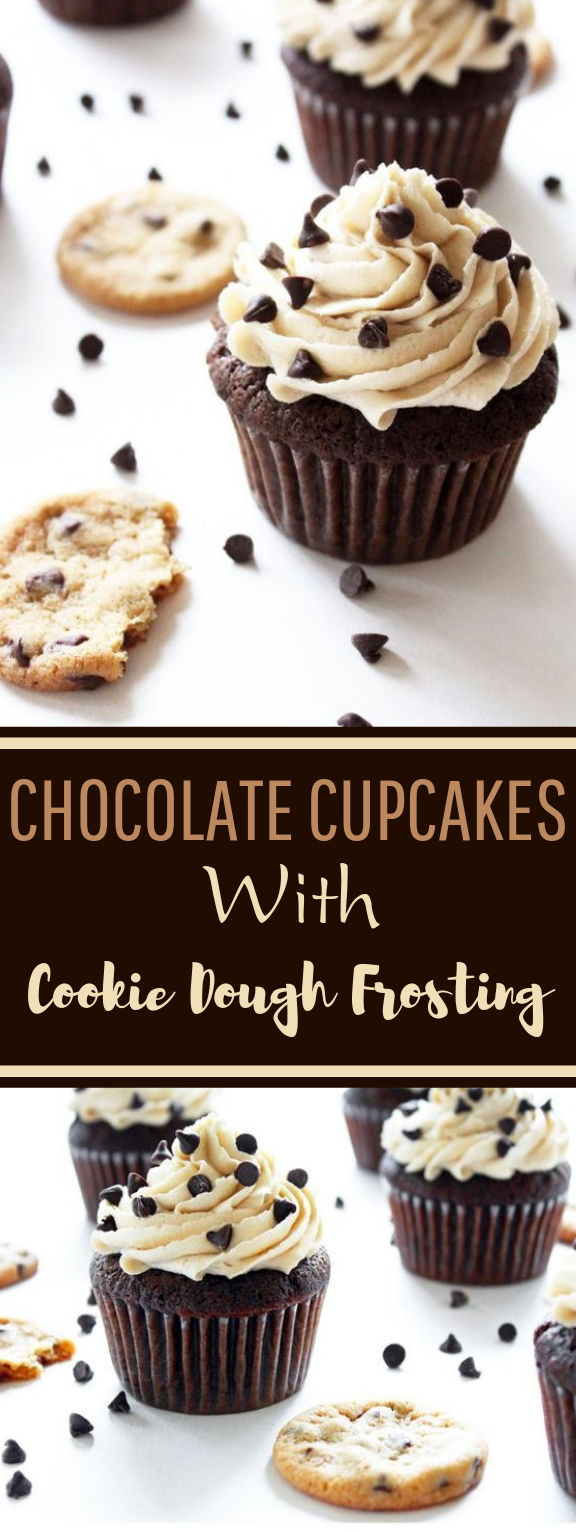 Chocolate Cupcakes with Cookie Dough Frosting #chocolate #desserts