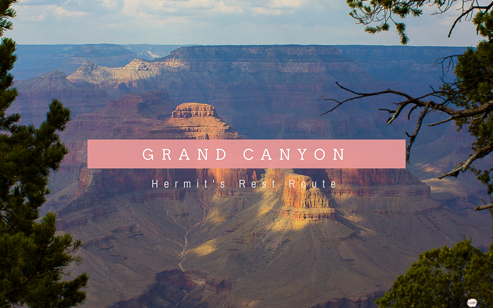 The Grand Canyon <br/> Hermit&#39;s Rest Route