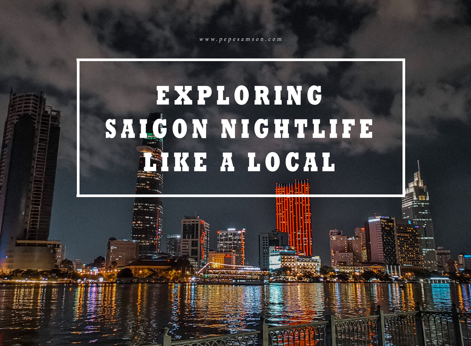 Exploring Saigon Nightlife Like a Local with KKday