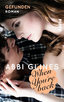 http://www.amazon.de/When-Youre-Back-Gefunden-Rosemary/dp/3492307043/ref=sr_1_1?ie=UTF8&qid=1441222507&sr=8-1&keywords=abbi+glines+mase