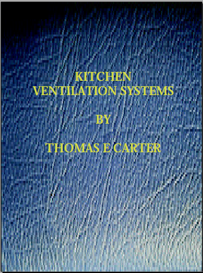 Download Kitchen Ventilation Systems Handbook PDF by Thomas E Carter  - free ebook download