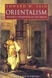 Fundamental Criticisms and Characteristics of Orientalism