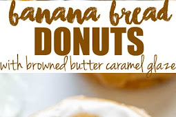 Banana Bread Donuts With Browned Butter Caramel Glaze