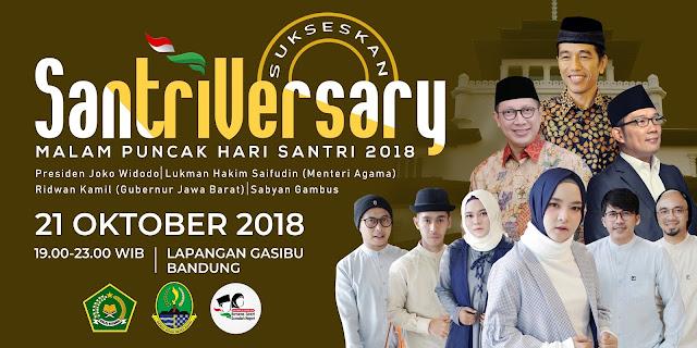 Presiden Jokowi dan Sabyan Akan Hadiri Malam Puncak Hari Santri 2018