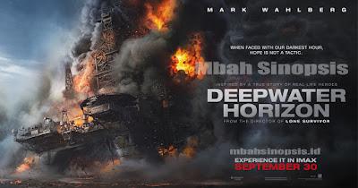 Sinopsis Film Deepwater Horizon 2016