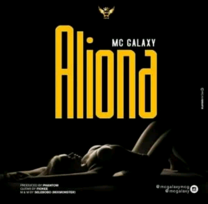 Download Music Mp3:- MC Galaxy – Aliona
