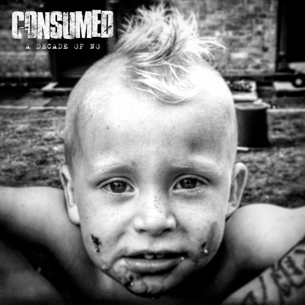 "Consumed announce new EP ""A Decade Of No"""
