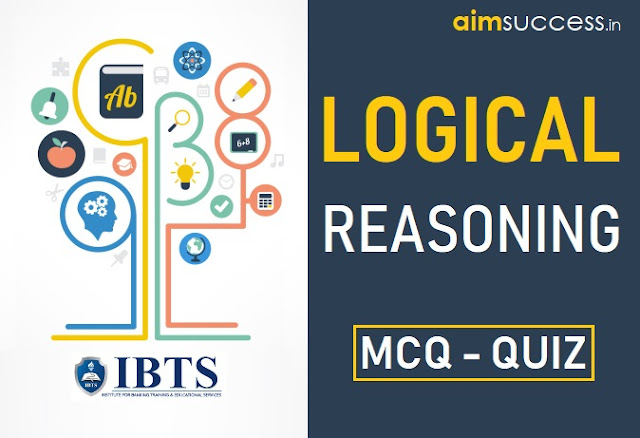 Reasoning MCQ for IBPS PO/Clerk Mains 2018: 25 October
