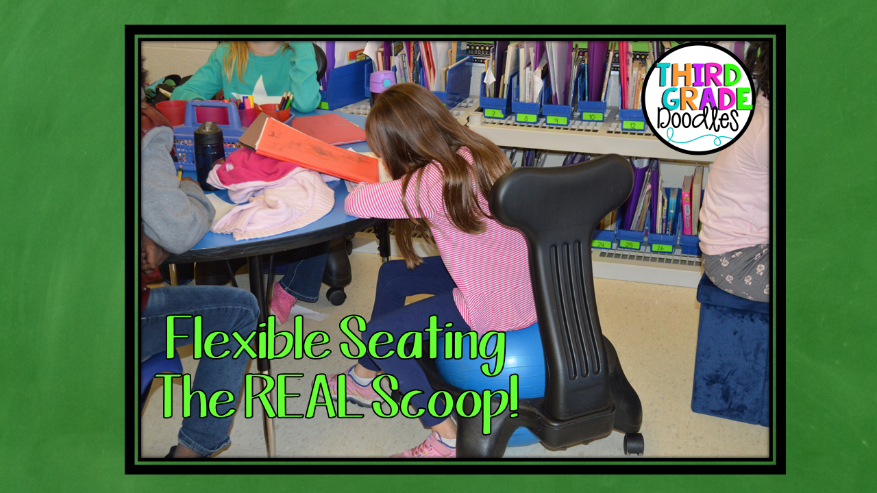 Flexible Seating The Real Scoop Third Grade Doodles