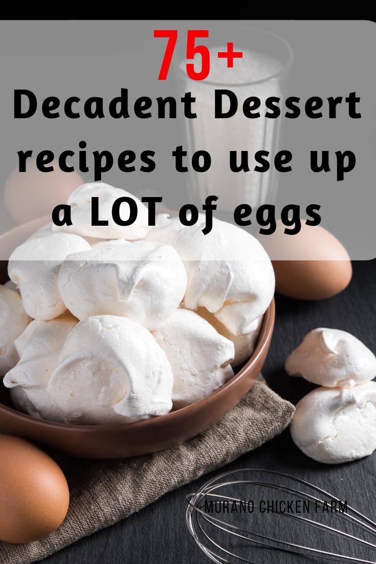 dessert recipes eggs 1+ Dessert recipes to use up extra eggs - Murano Chicken Farm
