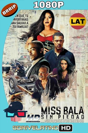 Miss Bala: Sin Piedad (2019) BRRip 1080p Latino-Ingles MKV