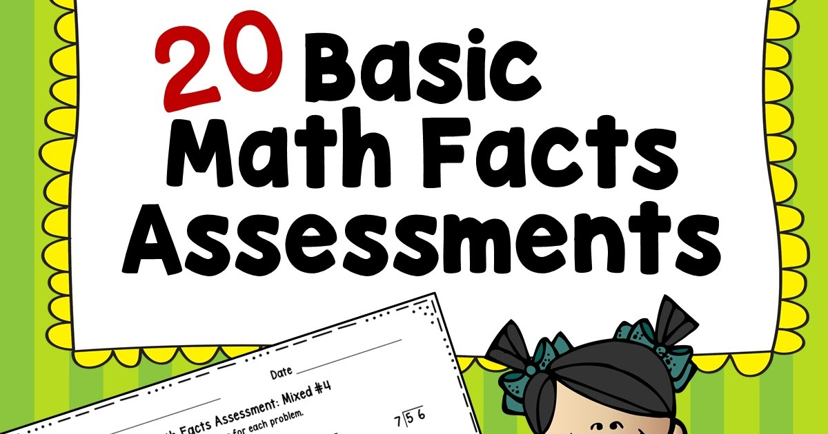 Growing Grade by Grade: 20 Basic Math Facts Assessments