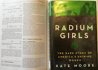 The Radium Girls discusses radiation risks that are covered in Section 16.12 of Intermediate Physics for Medicine and BIology