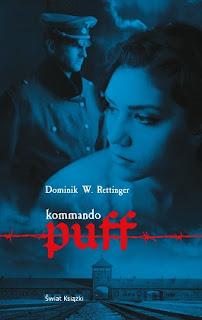 Kommando puff - Dominik W. Rettinger