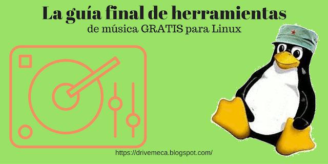 La guía final de herramientas de música GRATIS para Linux