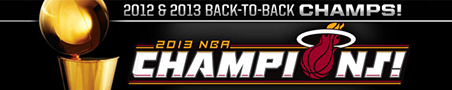 Miami Heat Back-To-Back Champs 2012 & 2013