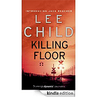 kindle free books: Killing Floor - Jack Reacher no 1 by Lee
