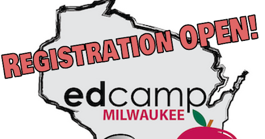 Registration for EdCampMKE 2017 is now OPEN!