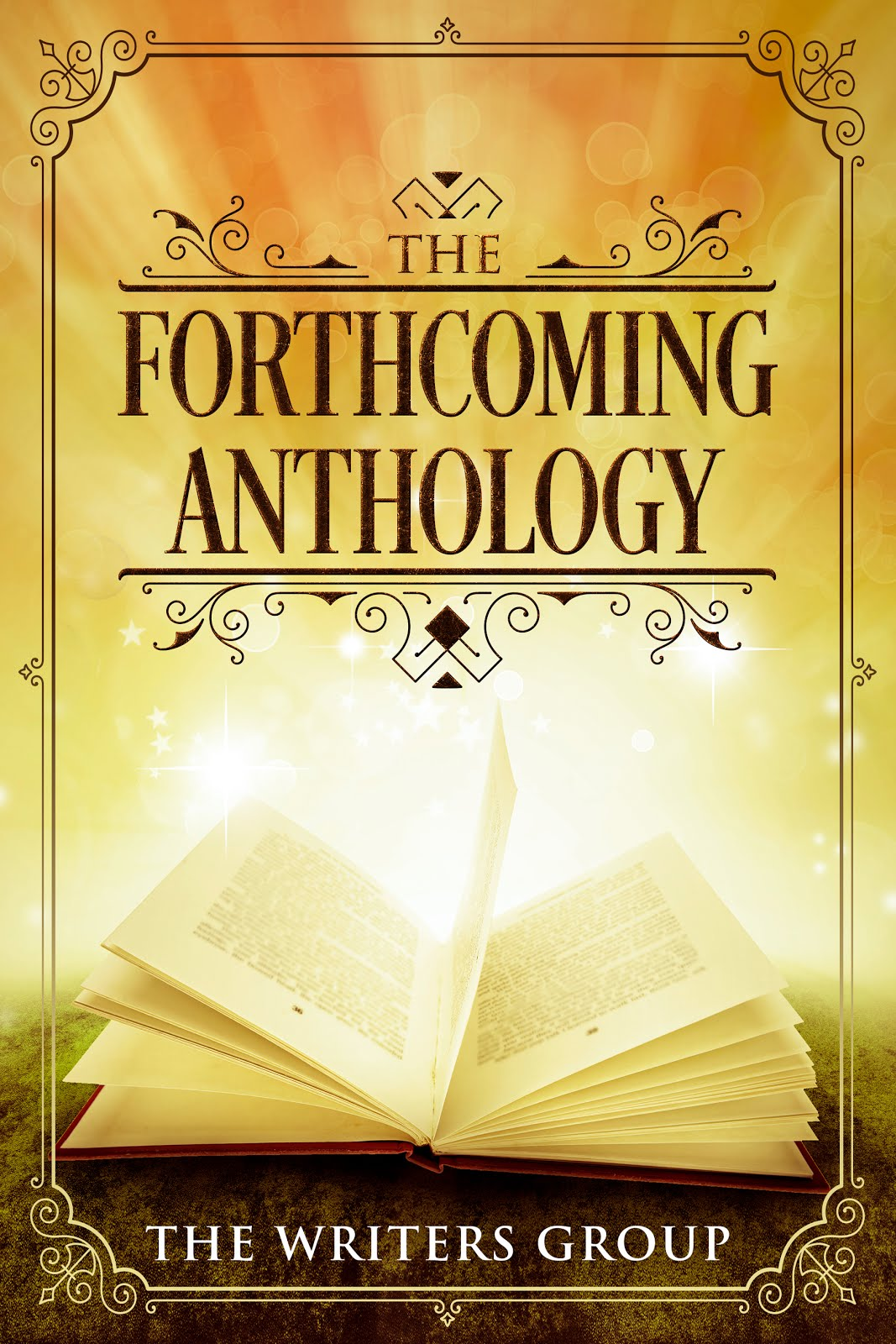 The ForthComing Anthology By The Writers Group (4th Anthology)
