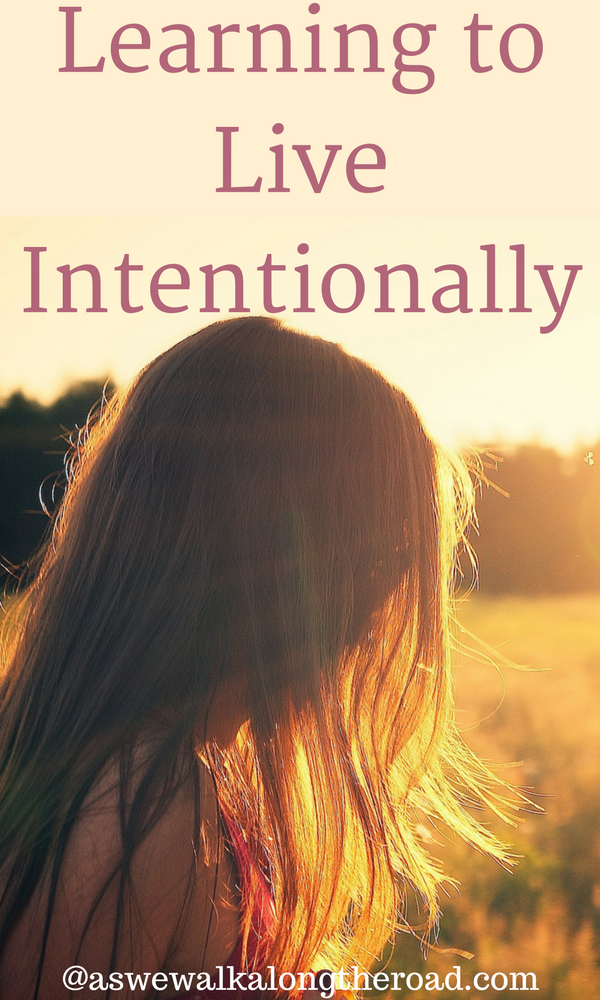 Learning to live intentionally