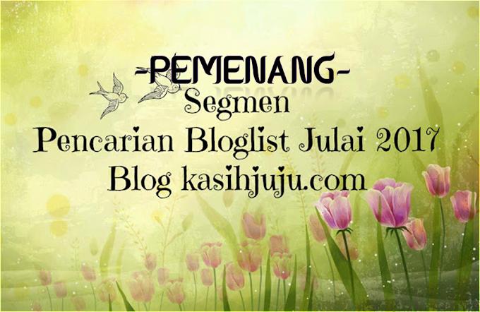 Pemenang Segmen Pencarian Bloglist Julai 2017 kasihjuju.com