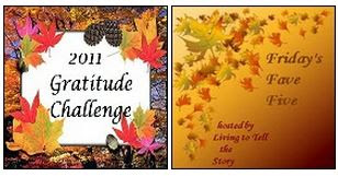 2011 Gratitude Challenge and Friday's Fave 5