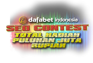 Event Terbaru SEO Contest Dafabet Indonesia 2018