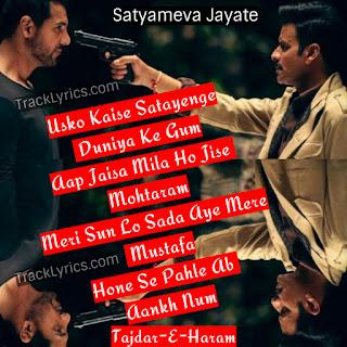 tajdar-e-haram-song-quote-2018-for-instagram-satyameva-jayate-john-abraham