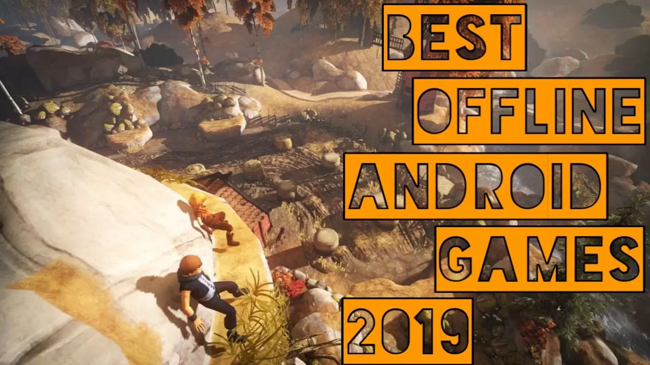 best android games offline 2019 Best Android Games Offline & Online 2019 | Best Free Android Games