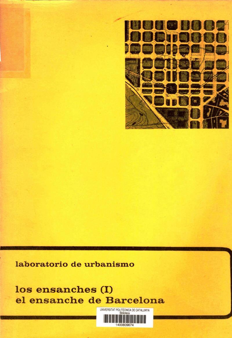 Los ensanches I: El ensanche de Barcelona