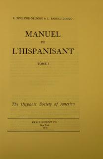 Manuel de l'hispanisant -  R. Foulché-Delsbosc y L. Barrau-Dihigo