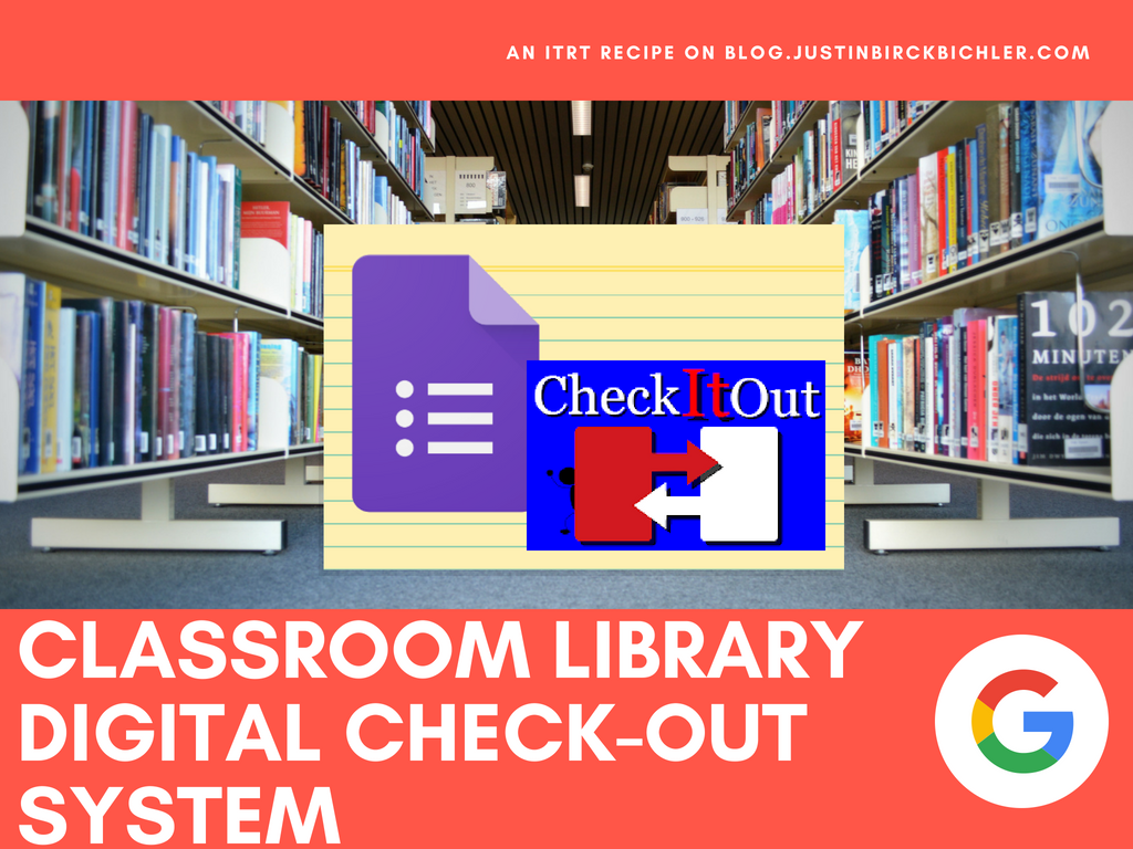 mr b s blog classroom library digital check out system an itrt recipe