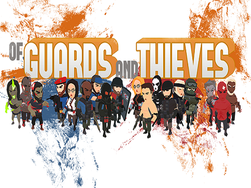 Of Guards And Thieves Game Free Download