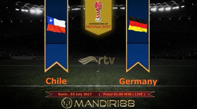 Prediksi Bola : Chile Vs Germany , Senin 03 July 2017 Pukul 01.00 WIB @ RTV
